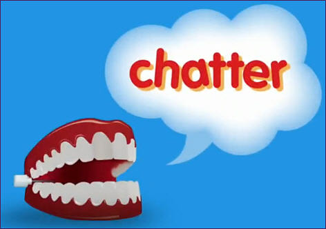 Avoid the Chatter!